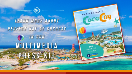 Perfect Day at CocoCay Multimedia Press Kit